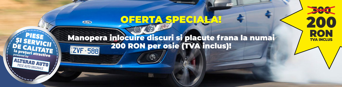 Discuri Placute Ford Montaj Piese in magazinul Ford Online Service auto Bucuresti